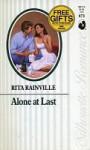 Alone at Last (Silhouette Romance, #873) - Rita Rainville