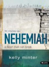 Nehemiah Member Book: A Heart That Can Break - Kelly Minter