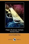 Polly's Business Venture (Illustrated Edition) - Lillian Elizabeth Roy