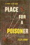 Place for a Poisoner - E.C.R. Lorac