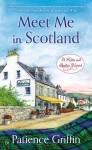 Meet Me In Scotland - Patience Griffin