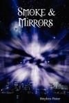 Smoke & Mirrors - Stephen Paine