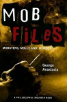 Mobfiles: Mobsters, Molls and Murder - George Anastasia