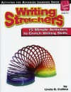 Writing Stretchers: 15-Minute Activities to Enrich Writing Skills - Linda Collins