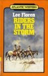 Riders in the Storm - Lee Floren
