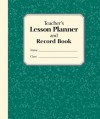 The Teacher's Lesson Planner and Record Book: [2005 ed.] - Stephanie Embrey
