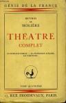 Théâtre Complet - Tome 4 - Molière