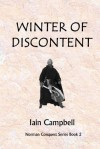Winter of Discontent (Norman Conquest Series) - Iain Campbell