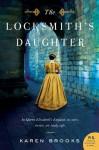 The Locksmith's Daughter - Karen Brooks