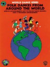 Folk Dances from Around the World: Book & CD - Fredericka Moore