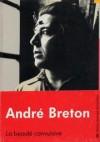 La beauté convulsive - André Breton