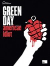 Green Day presents American Idiot - Green Day