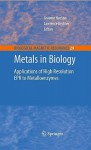 Metals In Biology: Applications Of High Resolution Epr To Metalloenzymes (Biological Magnetic Resonance) - Graeme Hanson, Lawrence Berliner
