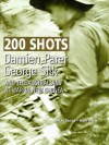 200 Shots: Damien Parer, George Silk, and the Australians at War in New Guinea - Neil McDonald