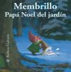 Membrillo: Papa Noel del jardin - Antoon Krings