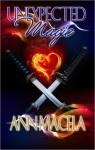 Unexpected Magic - Ann Macela