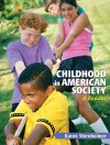 Childhood in American Society: A Reader - Karen Sternheimer