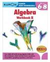 Kumon Algebra Workbook II (Kumon Math Workbooks) - Jason Wang, Kumon Publishing