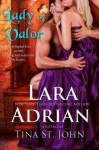 Lady of Valor (Warrior #3) - Tina St. John, Lara Adrian