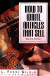 How to Write Articles That Sell - L. Perry Wilbur, Jon Samsel