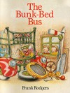 The Bunk-Bed Bus (Janet and Sam Book 1) - Frank Rodgers