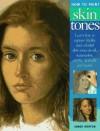 How to Paint Skin Tones - James Horton, Hazel Harrison