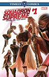 Timely Comics: Squadron Supreme #1 (Timely Comics (2016)) - Leonard Kirk, James Robinson, Alex Ross