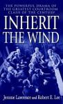 Inherit the Wind (school binding) - Jerome Lawrence, Robert E. Lee