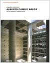 Alberto Campo Baeza. Progetti e costruzioni - Antonio Pizza