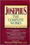Josephus: Complete Works - William Whiston, Merrill C. Tenney