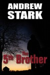 The 5th Brother - Andrew Stark