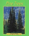 Pine Trees - Marcia S. Freeman, Gail Saunders-Smith