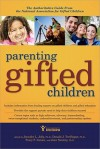 Parenting Gifted Children: The Authoritative Guide From The National Association For Gifted Children - Tracy F. Inman, Donald J. Treffinger, Joan Franklin Smutny