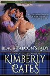 Black Falcon's Lady (Celtic Rogues Book 1) - Kimberly Cates