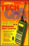 The Arrl's Tech Question and Answer: Your Quick and Easy Path to a Technician Ham License - Larry D. Wolfgang, Joel Kleinman