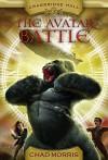 Cragbridge Hall, Book 2: The Avatar Battle - Chad Morris