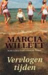 Vervlogen tijden - Marcia Willett, Nellie Keukelaar-van Rijsbergen