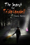 The Search for Trisha Campbell - Jeanne Bannon