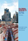 Global Society: The World Since 1900 - Lynn Hollen Lees, Pamela Kyle Crossley, John W. Servos