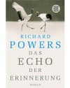 Das Echo der Erinnerung : Roman - Richard Powers, Manfred Allié, Gabriele Kempf-Allié
