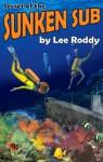 Secret of the Sunken Sub - Lee Roddy