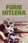 Furie Hitlera - Wendy Lower
