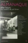 After hours, una muestra de cult fiction (Almanaque Primavera 1999) - Javier Calvo