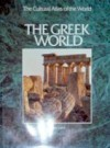 The Greek world (The Cultural atlas of the world) - Peter Levi