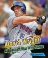 David Wright: A Baseball Star Who Cares - Ken Rappoport