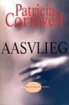 Aasvlieg (Kay Scarpetta) - Patricia Cornwell, Yolande Ligterink