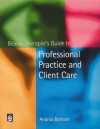 Beauty Therapist's Guide To Professional Practice And Client Care - Andrea Barham