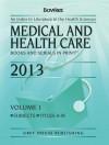 Medical & Health Care Books & Serials in Print, 2013 - R.R. Bowker
