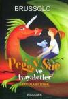 Ejderhaların İsyanı (Peggy Sue ve Hayaletler #7) - Serge Brussolo, Tuba Bozkurt