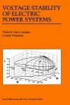 Voltage Stability of Electric Power Systems - Thierry van Cutsem, Costas Vournas